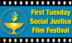 02 Apr 2019 19:00 : First Tuesday Social Justice Film Festival